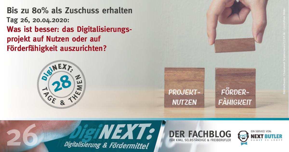 Was ist besser: das Digitalisierungsprojekt auf Nutzen oder auf Förderfähigkeit auszurichten?