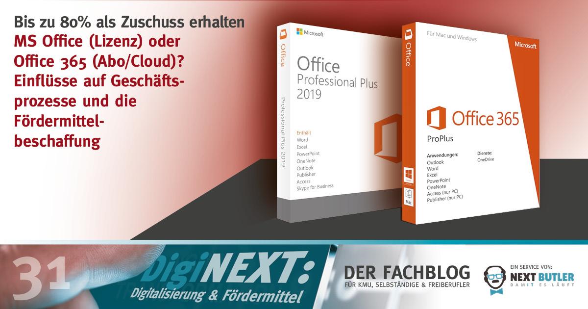 MS Office-Lizenz oder Office 365-Cloudumgebung? Einflüsse auf Geschäftsprozesse und die Fördermittelbeschaffung